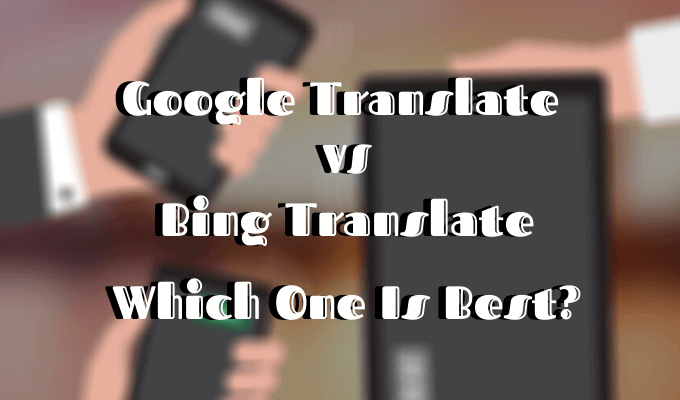 -Google-مقابل-Bing-Translate-أيهما-أفضل؟.png